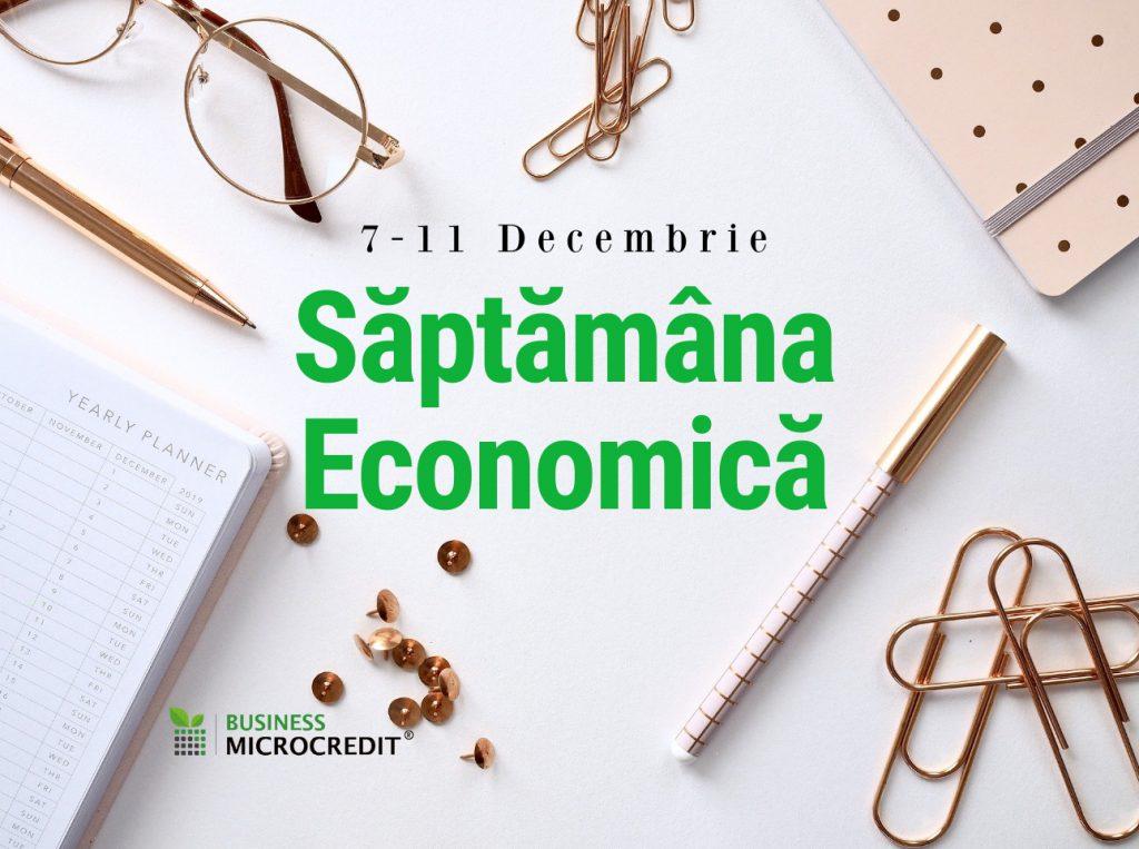 saptamana economică 7-11 decembrie